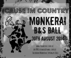 - Monkerai B&S 30th August 2014 Cause Im Country. 5. bw